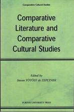 Totosy De Zepetnek, Steven Comparitive Literature and Comparitive Cultural Studies