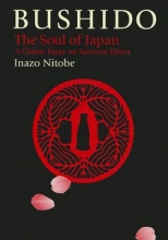 Inazo Nitobe Bushido: The Soul Of Japan