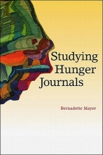Mayer, Bernadette Studying Hunger Journals