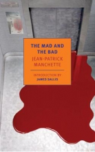 Manchette, Jean-Patrick The Mad and the Bad