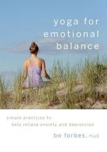 Bo Forbes Yoga For Emotional Balance