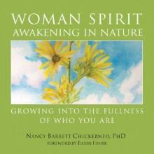 Nancy Barrett Chickerneo Woman Spirit Awakening in Nature