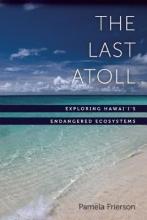 Pamela Frierson The Last Atoll