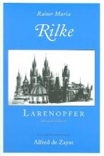 Rilke, Rainer Maria Larenopfer
