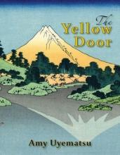 Uyematsu, Amy The Yellow Door
