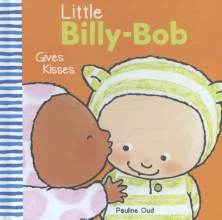 Pauline Oud, Little Billy-Bob Gives Kisses