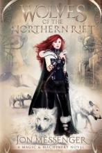 Messenger, Jon Wolves of the Northern Rift