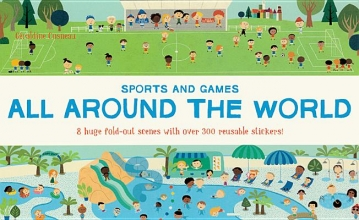 Cosneau, Géraldine All Around the World: Sports and Games