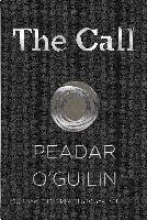O`Guilin, Peadar The Call
