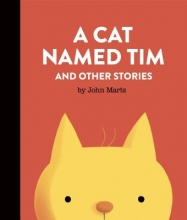 Martz, John A Cat Named Tim and Other Stories