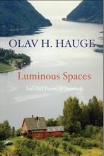 Hauge, Olav Luminous Spaces