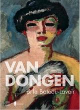 Anita  Hopmans Van Dongen and the Bateau-Lavoir