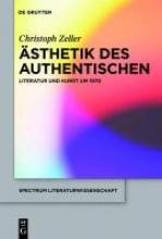 Zeller, Christoph Ästhetik des Authentischen