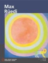 Rüedi, Max Werkschau