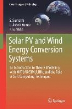Sumathi, S. Solar PV and Wind Energy Conversion Systems