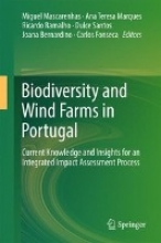 Miguel Mascarenhas,   Ana Teresa Marques,   Ricardo Ramalho,   Dulce Santos Biodiversity and Wind Farms in Portugal