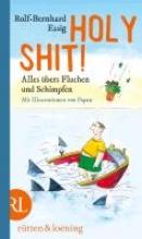 Essig, Rolf-Bernhard Holy Shit!