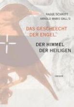 Schrott, Raoul Das Geschlecht der Engel, der Himmel der Heiligen