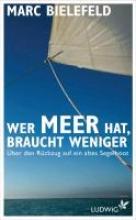 Bielefeld, Marc Wer Meer hat, braucht weniger