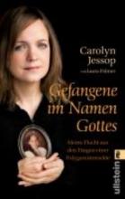 Jessop, Carolyn Gefangene im Namen Gottes