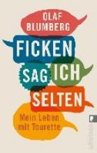 Blumberg, Olaf Ficken sag ich selten