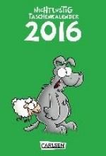Sauer, Joscha Nichtlustig Taschenkalender 2016