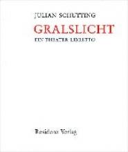 Schutting, Julian Gralslicht