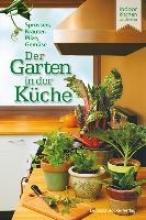 Millard, Elisabeth Der Garten in der Küche