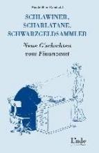 Rombold, Maximilian Schlawiner, Scharlatane, Schwarzgeldsammler