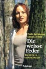 Brönimann, Nadia Die weisse Feder