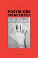 Borgards, Roland Poetik des Schmerzes