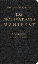 Burchard, Brendon,   Korsmeier, Antje Das MotivationsManifest
