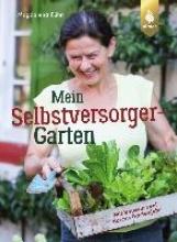 Kühn, Magdalena Mein Selbstversorger-Garten