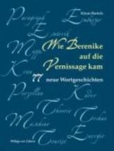 Bartels, Klaus Wie Berenike auf die Vernissage kam