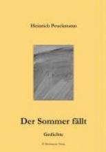 Peuckmann, Heinrich Der Sommer fällt