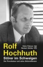 Puknus, Heinz Rolf Hochhuth - Störer im Schweigen