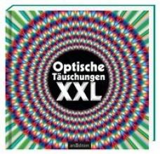 Optische Tuschungen XXL