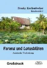 Kuchenbecker, Franky Farang und Lotusblüten (2) - Großdruck