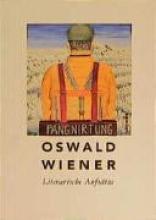 Wiener, Oswald Literarische Essays