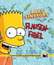 Groening, Matt Sammelsurium der Simpsonologie 02. Bart Simpsons Flausen-Fibel