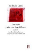 Lazic, Radmila Das Herz zwischen den Z?hnen