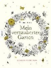 Basford, Johanna Mein verzauberter Garten - Knstler-Edition