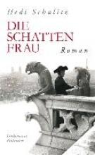 Schulitz, Hedi Die Schattenfrau