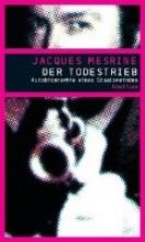 Mesrine, Jacques Der Todestrieb