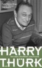 Hamann, Hanjo Harry Thürk - Sein Leben, seine Bücher, seine Freunde