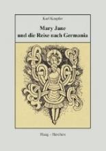 Koepfer, Karl Mary Jane und die Reise nach Germania