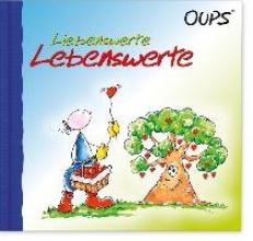 Hörtenhuber, Kurt Oups Minibuch - Liebenswerte Lebenswerte