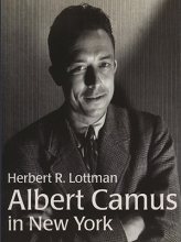 Lottman, Herbert R. Albert Camus in New York
