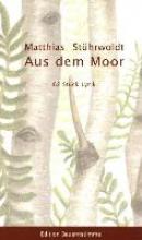Stührwoldt, Matthias Aus dem Moor Erweiterte Neuauflage