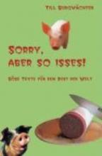 Burgwächter, Till `Sorry, aber so isses! Böse Texte für den Rest der Welt`